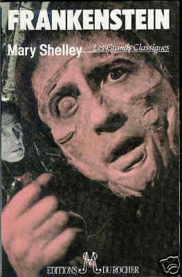 Mary SHELLEY / FRANKENSTEIN .Coll les grands classiques