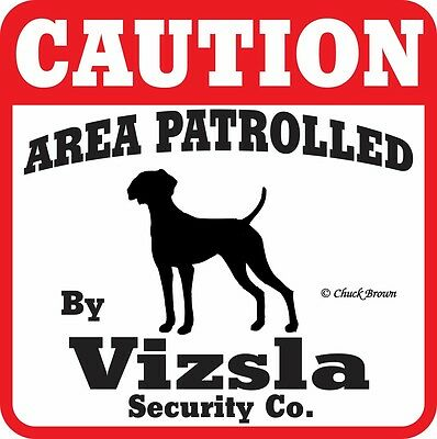Visla Caution Dog Sign -