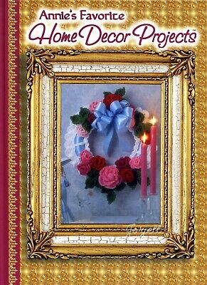 Annie's Favorite Home Decor Projects ~ 90+ Designs crochet patterns NEW!