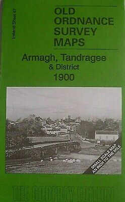 OLD OS MAP ARMAGH TANDRAGEE PORTADOWN MARKETHILL & District 1900 Sheet 47 New