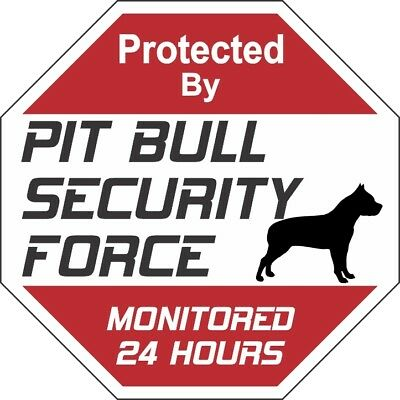Pit Bull Security Force Dog Sign