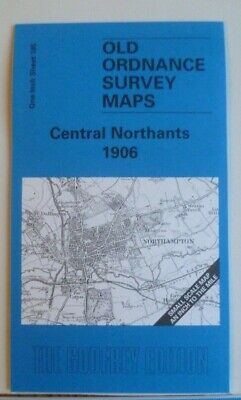 Old OS Maps Central Northants Northampton Daventry Watford Gap 1906 Godfrey Edit