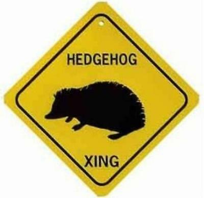 HEDGEHOG XING Aluminum Sign Won't rust or fade