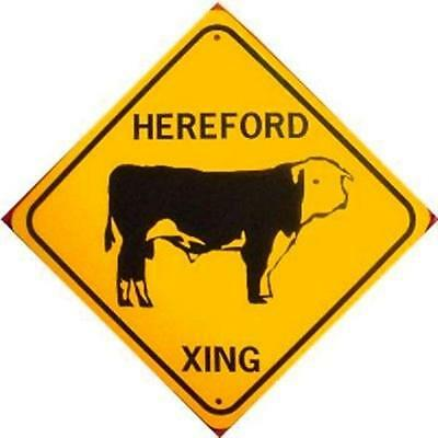 HEREFORD XING Aluminum Cow Sign Won't rust or fade