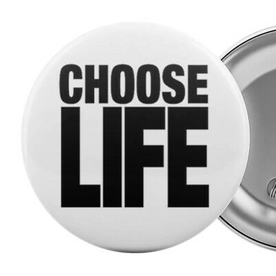 CHOOSE LIFE Large 55mm Badge Button Pin 1980s 80s Party