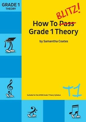 How to Blitz! Grade 1 Theory - Samantha Coates Book *NEW* Edition, AMEB syllabus