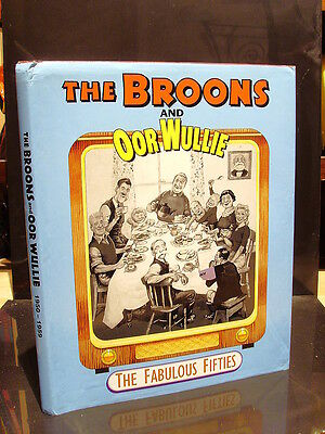 The Broons And Oor Wullie The Fabulous Fifties Hb+Dj Vgc