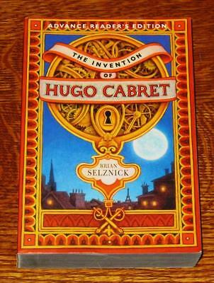 ARC Brian Selznick INVENTION OF HUGO CABRET Uncorrected Proof PRE FIRST EDITION!