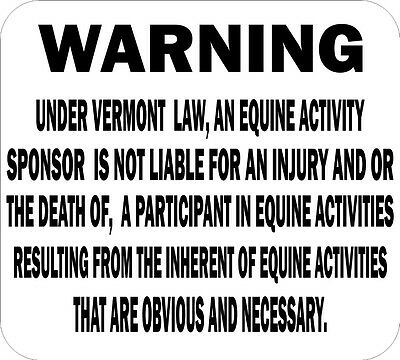 Vermont Liablity Equine Warning Sign