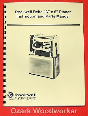 "DELTA-ROCKWELL 13""x 6"" Wood Planer Operating & Parts Manual 0246"