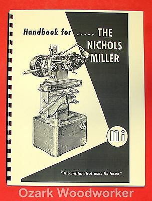 NICHOLS Milling Machine Operator's Handbook Manual 0489