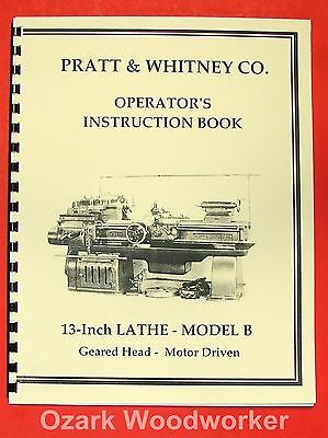"PRATT & WHITNEY 13"" Model B Operator's Manual 0563"