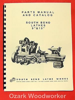 """SOUTH BEND  9"""" & 10"""" Metal Lathe Parts Manual and Catalog 0674"""