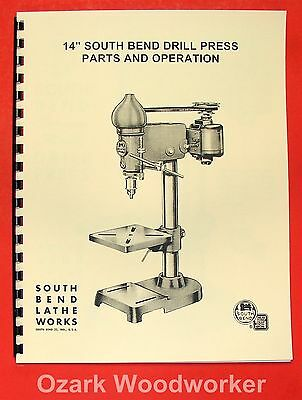 """SOUTH BEND 14"""" Drill Press Operator's & Parts Manual 0667"""