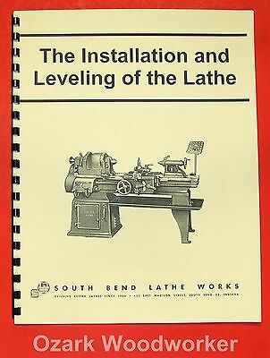 SOUTH BEND Installation & Leveling of the Lathe Manual 0693