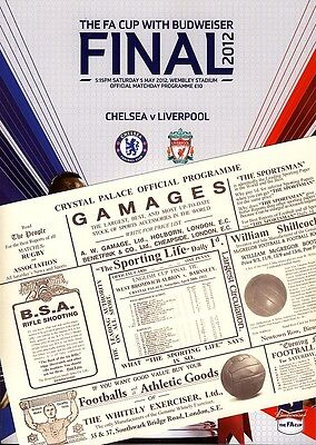 FA CUP FINAL PROGRAMME 2012 Liverpool v Chelsea + FREE 1912 Cup Final reprint!