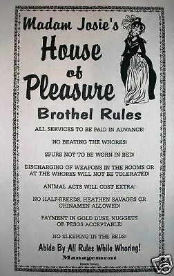 "(265L) OLD WEST BROTHEL RULES TOMBSTONE MADAM JOSIE'S WHOREHOUSE POSTER 11""x17"""