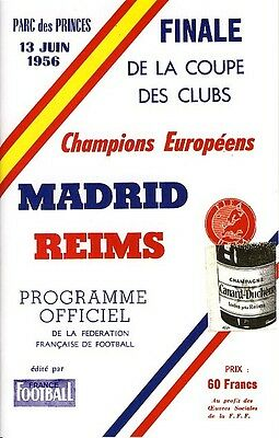 EUROPEAN CUP FINAL 1956 Real Madrid v Reims FULL REPRINT