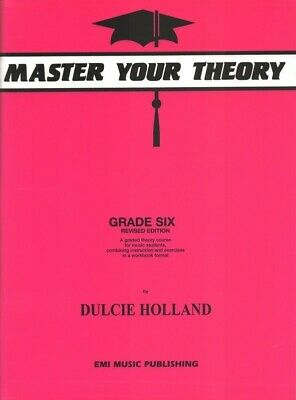 Master Your Theory Grade 6 Book by Dulcie Holland *Latest Edition* Six