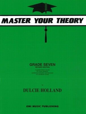 Master Your Theory Grade 7 Book by Dulcie Holland *Latest Edition* Seven