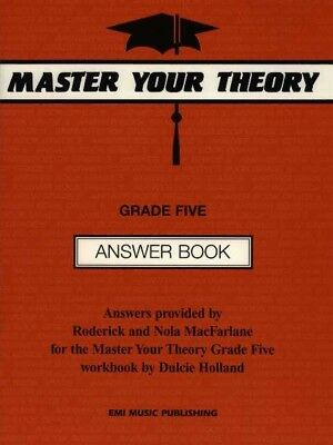 Master Your Theory Grade 5 ANSWER Book by Dulcie Holland *Latest Edition* Five