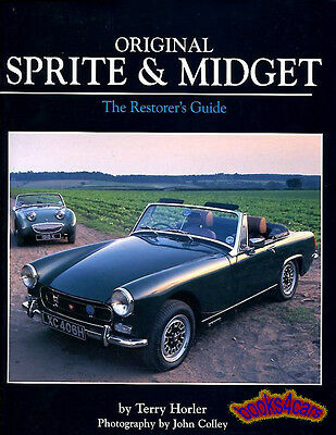 Original Midget Sprite Book Restorers Guide Mg Austin Healey Manual Restoration