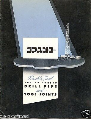 Equipment Brochure - Spang - Drill Pipe Tool Joints Oil Gas - 1956 (EB424)