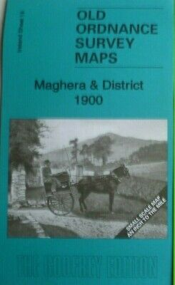 Old Ordnance Survey Maps Maghera Ahoghill Bellaghy Kilrea Portglenone 1900 new