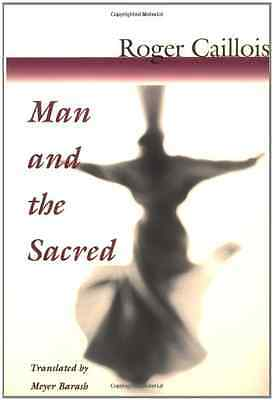 Man and the Sacred - Caillois, Roger New Item