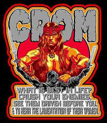 "80's Classic Conan the Barbarian CROM ""What's Best In Life?"" custom tee Any Size"