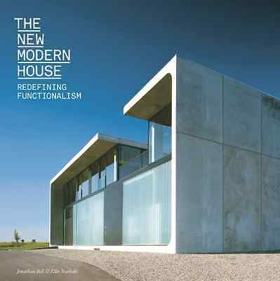 The New Modern House: Redefining Functionalism - Paperback NEW Bell, Jonathan 20