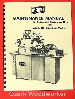 HARDINGE HC Automatic Threading Unit Maintenance Manual 0938