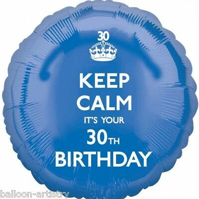 "18"" Keep Calm It's Your 30th Birthday Blue Party Circle Foil Balloon"