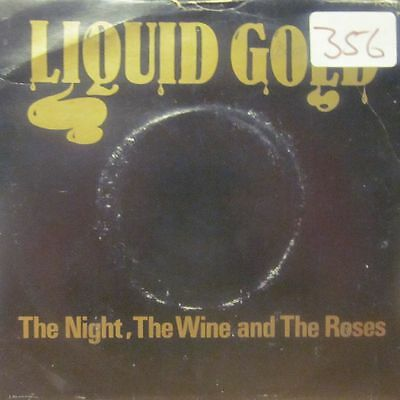 "Liquid Gold(7"" Vinyl)The Night, The Wine And The Roses-Polo-POLO 6-UK-VG-/VG+"