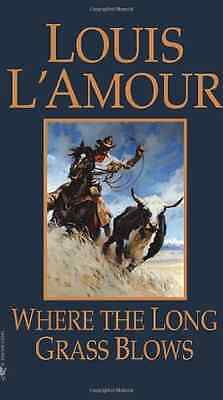 Where the Long Grass Blows - Paperback NEW L'Amour, Louis 1998-10-05