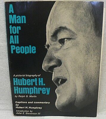 A Pictorial Biography Of Hubert Humphrey Book With Signed Photograph