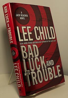 Bad Luck and Trouble by Lee Child - First edition - Jack Reacher novel