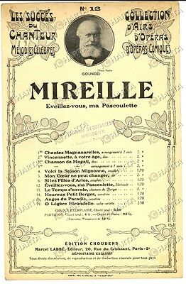 1920 ca Charles GOUNOD Mireille - Eveilez-vous, ma Pascoulette *Spartito