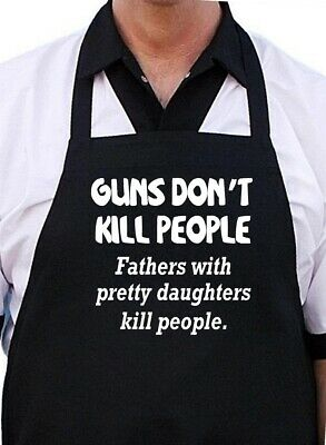Funny Apron For Dad Guns Don't Kill People | Novelty Aprons For Men CoolAprons