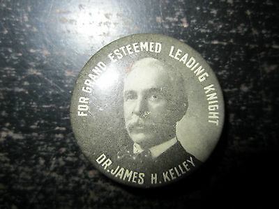 Dr. James H. Kelley for Grand Esteemed Leading Knight vintage pin