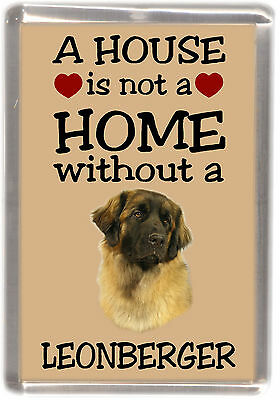 """Leonberger Dog Fridge Magnet """"A HOUSE IS NOT A HOME"""" by Starprint"""