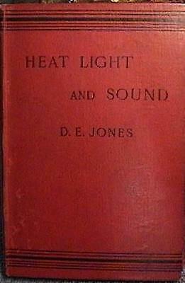 RARE 1896 ELEMENTARY LESSONS in  HEAT LIGHT AND SOUND HARD COVER D E JONES VGC