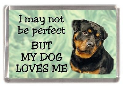 "Rottweiler Dog Fridge Magnet ""I may not be perfect BUT ..."" by Starprint"