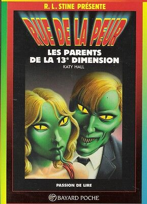 R.L. Stine, Rue de La Peur -1008- Katy Hall, Les Parents De La 13ème Dimension