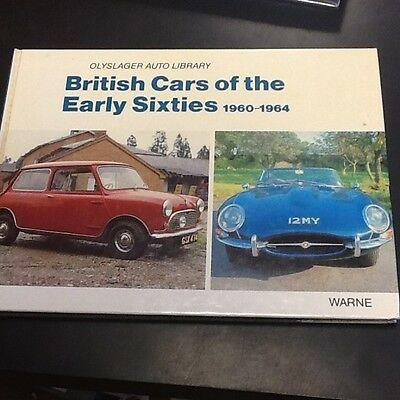 British Cars Of The Early Sixties: 1960-1964 (Olyslager Auto Library 1981)