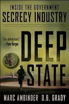 Deep State: Inside the Government Secrecy Industry - Ambinder, Marc NEW Hardcove