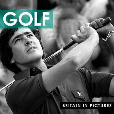 Golf (Britain in Pictures) - Paperback NEW Ammonite Press 2012-03-13