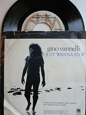 Gino Vannelli 45 The Surest Things Can Change/I Just Wanna Stop A&M Records