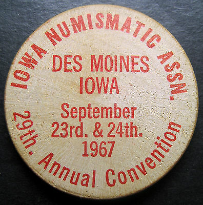 "1967 Iowa Numismatic Association ""29th Annual Convention"" Wooden Nickel!"