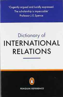 The Penguin Dictionary of International Relations (Peng - Evans, Graham NEW Pape